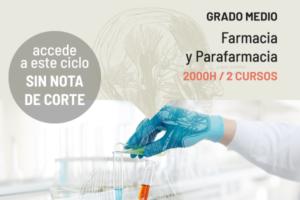 Curso de Formación Profesional: Técnico en Farmacia y Parafarmacia
