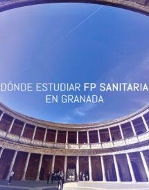 Dónde Estudiar Fp Sanitaria En Granada